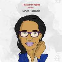 Episode 6 - Investing on a Hippies Budget of R250 or Less ft. Dineo Tsamela image